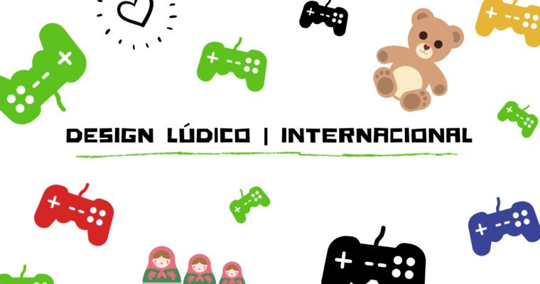 DESIGN LÚDICO (INTERNACIONAL) #TIPSDECORECHIC