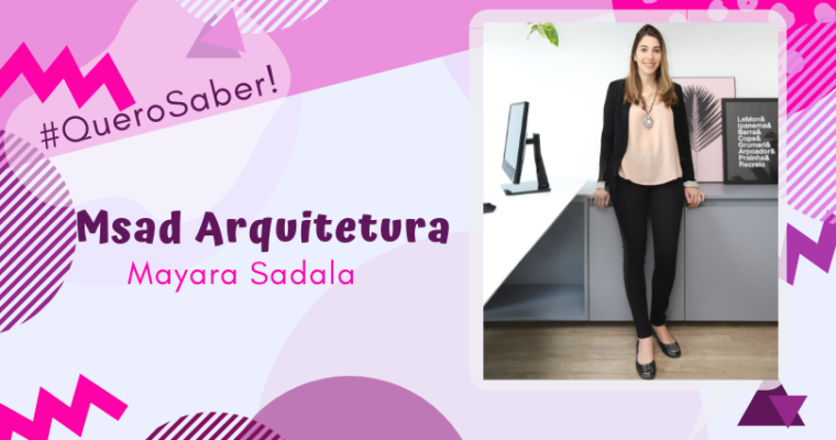 #QUEROSABER! MSAD ARQUITETURA